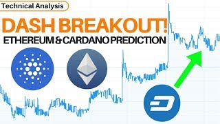 Ethereum Dash Is Breaking Out! Ethereum & Cardano's Next Move! - Technical Analysis