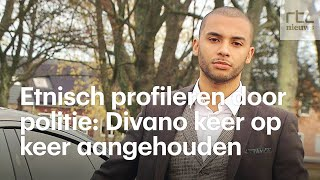 Etnisch profileren: Divano keer op keer staande gehouden