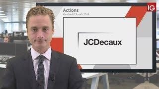 JC DECAUX SA. Bourse - Action JC Decaux, hausse de recommandation - IG 17.08.2018