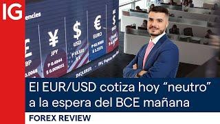 """EUR/USD El EUR/USD cotiza hoy """"neutro"""" a la espera del BCE mañana jueves   Repaso de Forex"""