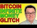 Bitcoin's Infinite Money Glitch!!!
