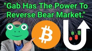 """We Can Reverse The Crypto Bear Market"" - Gab"