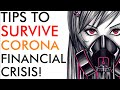 Tips How to Survive The Corona Financial Crisis -  [must watch]
