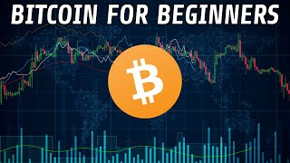 BITCOIN Bitcoin For Beginners | A Practical Guide For Getting Started