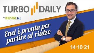 ENEL Turbo Daily 14.10.2021 - Enel è pronta per partire al rialzo