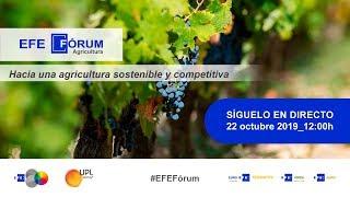 """🔴📡 #ENVIVO   EFE FÓRUM AGRICULTURA """"Hacia una agricultura sostenible y competitiva"""""""