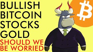 BITCOIN BITCOIN BULLISH AS STOCKS AND GOLD HEAT UP!!! SHOULD WE BE WORRIED? Crypto News 2020