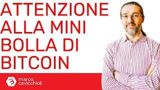 BITCOIN Bitcoin: attenzione alla mini-bolla!
