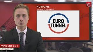 GETLINK SE Bourse - Action EUROTUNNEL, profite d'une recommandation - IG 30.10.2017