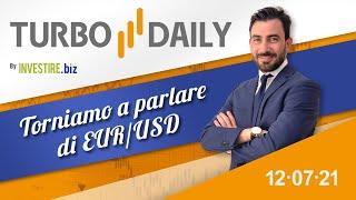 EUR/USD Turbo Daily 12.07.2021 - Torniamo a parlare di EUR/USD