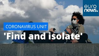 UNIT CORP. 'Find and isolate': Dedicated unit to track and quarantine suspected infections in France