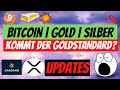 BITCOIN | GOLD | SILBER - UNSTOPPABLE? Kommt bald der Goldstandard? Cardano & Ripple XRP Update