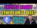 Is Decentralized Finance (DEFI) On Ethereum The Future Of Finance? Bitcoiner Dan Held Explains