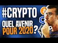 CRYPTO : Quel avenir pour 2020 ? (Bitcoin, Ethereum, Chainlink, …)