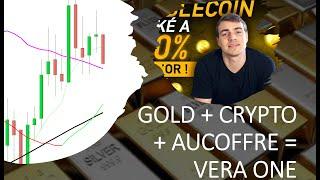 GOLD - USD Or et argent: amoureux de l'or et des cryptos? Vous voulez Vera One !