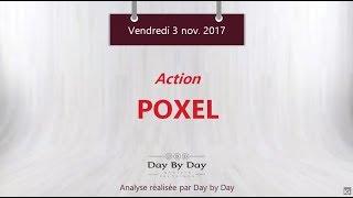 POXEL Action Poxel : test du gap haussier - Flash analyse IG 03.11.2017