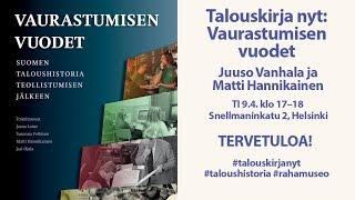 Talouskirja Nyt: Vaurastumisen vuodet. Suomen taloushistoria teollistumisen jälkeen