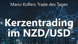 NZD/USD Trade des Tages - Kerzentrading im NZD/USD
