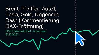 DOGECOIN Brent, Pfeiffer, Auto1, Tesla, Gold, Dogecoin, Dash (Kommentierung DAX-Eröffnung)