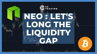 NEO Crypto Analysis of 29th May: NEO Let's long the liquidity gap